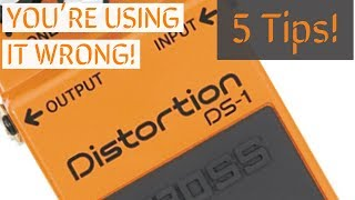 You're using it wrong! 5 Tips on the Boss DS-1 Distortion Pedal!