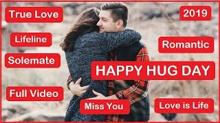 Hug Day special Video Status | Happy Valentine Day 2019 | Love Whatsapp status