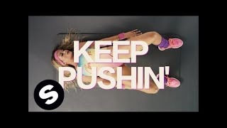 Tujamo ft. Inaya Day - Keep Pushin'