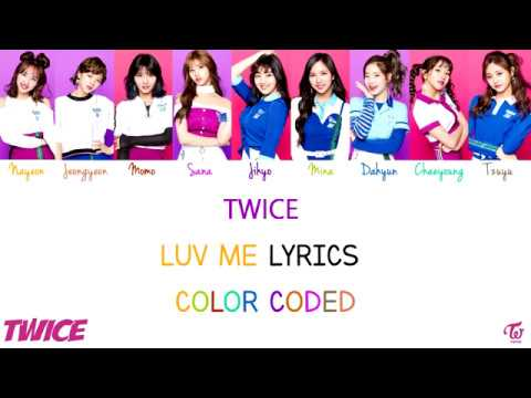TWICE [ LUV ME ] JPN/ROM/ENG Lyrics | Color Coded