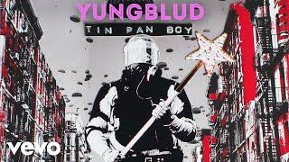 YUNGBLUD - Tin Pan Boy (Audio)