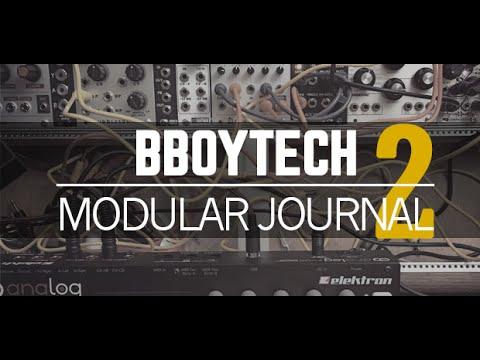 BBOYTECH Modular Journal Episode 2