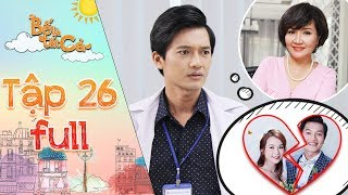 """Bố là tất cả   Tập 26 full: Quang Tuấn tức giận, muốn hủy hôn lễ vì """"hợp đồng hôn nhân"""" của mẹ vợ"""