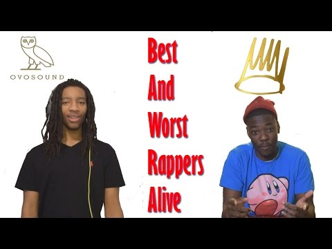 BEST AND WORST RAPPERS!