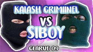 SIBOY VS KALASH CRIMINEL L'AVIS DU PUBLIC #CLaRue 09