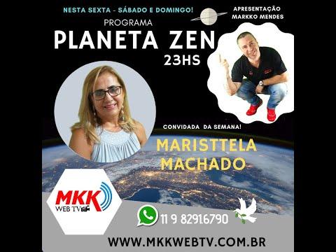 Programa Planeta Zen Convidada Maristtela Machado 27.03.2020