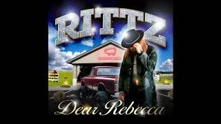 Rittz - Dear Rebecca (Official Audio)