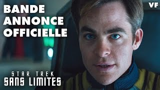Star trek sans limites (Star Trek Beyond) :  bande-annonce VF