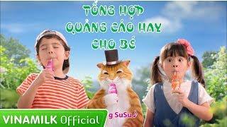 Quảng Cáo Vinamilk - Tổng hợp quảng cáo hay nhất cho bé ăn ngon 2018