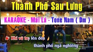 KARAOKE Thành Phố Sau Lưng | Beat Nhạc Sống - Guitar Bolero Mái Lá | Tone Nam Dm
