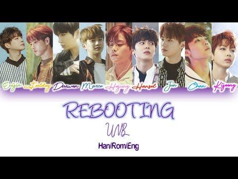 UNB (유앤비) - Rebooting (믿어줘) Lyric Video [Han/Rom/Eng]