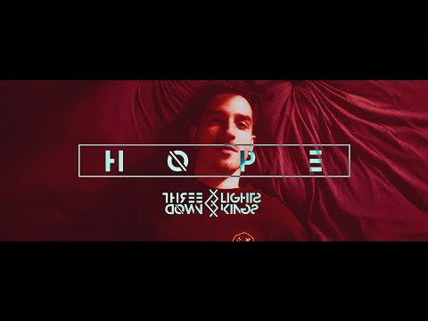 THREE LIGHTS DOWN KINGS - HOPE (Official Music Video)