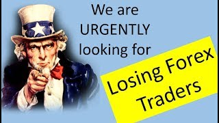 Did you know it is as difficult to Forex trade for losses as it is for profits? Try it & be amazed.