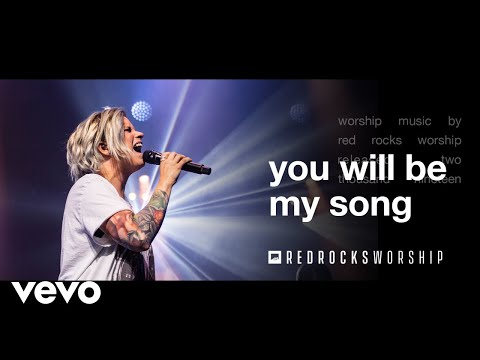 Red Rocks Worship - You Will Be My Song (Live)