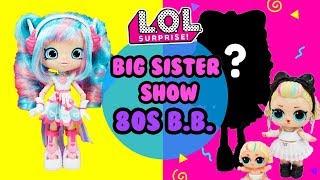 LOL SURPRISE Big Sister Show DIY 80s BB Big Sister Makeover