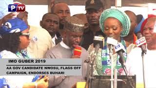IMO GUBER 2019: AA gov candidate Nwosu, flags off campaign, endorses Buhari