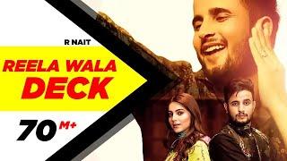 Reela Wala Deck  – R Nait
