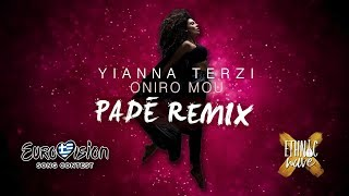 Yianna Terzi - Oniro Mou (Padé OFFICIAL REMIX) | English Subtitles