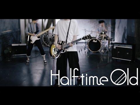 Half time Old「アンチヒーロー」PV