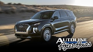 2020 Palisade: Hyundai Throws Down The Gauntlet - Autoline After Hours 469