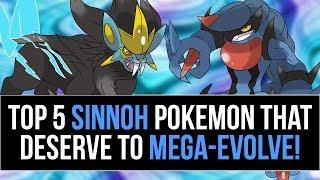 Top 5 SINNOH Pokemon that deserve Mega Evolutions!