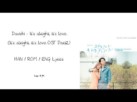 DAVICHI-It's alright, It's love [괜찮아, 사랑이야] (Han/Rom/Eng lyrics)
