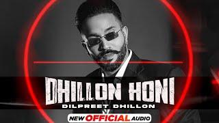 Dhillon Honi – Dilpreet Dhillon (Next Chapter) Video HD