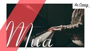 MƯA - THUỲ CHI feat. M4U     PIANO COVER     AN COONG PIANO