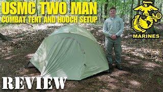 USMC 2 Man Combat Tent and Hooch Setup Review