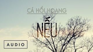 Cá Hồi Hoang - Nếu (Alternate Version)