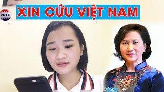 Nữ sinh gửi thư xin Nguyễn Thị Kim Ngân bãi bỏ luật an ninh mạng và cứu dân tộc #VoteTv