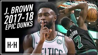 Jaylen Brown EVERY EPIC Dunk from 2017-18 NBA Season! TOO STRONG!