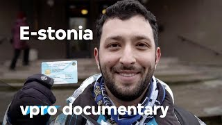 E-stonia - A startup country - VPRO documentary - 2015