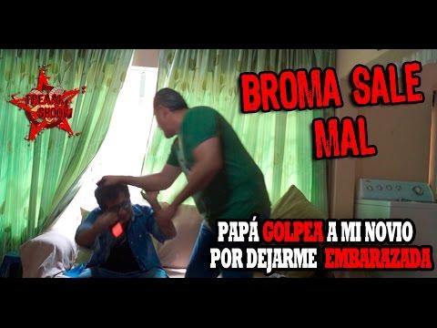 PAPÀ GOLPEA A MI NOVIO POR DEJARME EMBARAZADA | BROMA SALE MAL | FREAAK SHOOW
