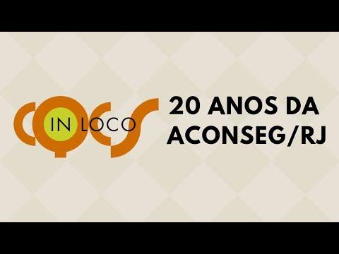 Imagem post: 20 Anos da ACONSEG/RJ