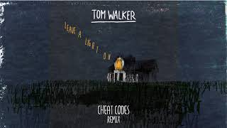 tom-walker-leave-a-light-on-cheat-codes-remix.jpg