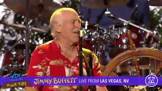 Jimmy Buffett Live in Vegas 2019 - Son of a Son of a sailor High Tide Tour