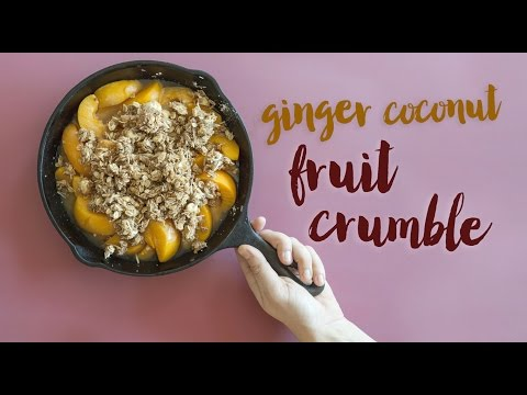 Ginger Coconut Fruit Crumble Recipe