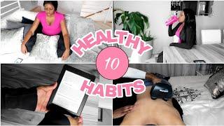 10 HEALTHY HABITS HACKS TO START IN 2019!