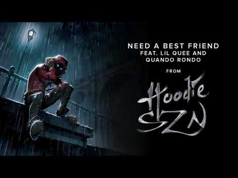 Need A Best Friend (feat. Lil Quee and Quando Rondo)