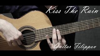 Kiss The Rain ( Yiruma )   Fingerstyle    Guitar Cover