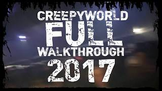 Creepyworld 2017 FULL WALKTHROUGH - Complete Haunted House POV of 13 Haunts