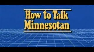 """How to Talk Minnesotan"" by Howard Mohr 