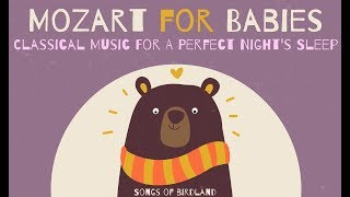 Classical Music For A Perfect Night's Sleep - MOZART - Piano Songs For Babies