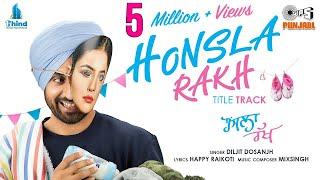 Honsla Rakh (Title Track) – Diljit Dosanjh Video HD