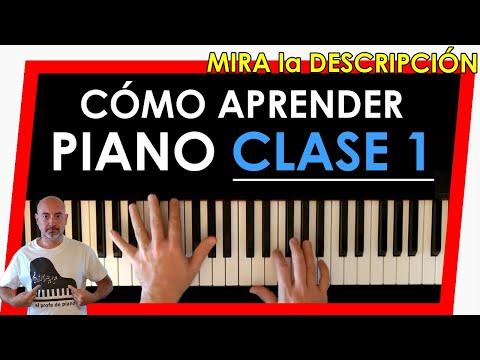 Cómo aprender a tocar el piano - Clase 1