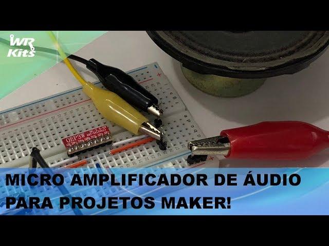 MAKERS PRECISAM VER ESTE MICRO AMPLIFICADOR DE ÁUDIO!