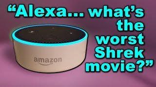 """Alexa, what's the worst Shrek movie?"" (YIAY #401)"