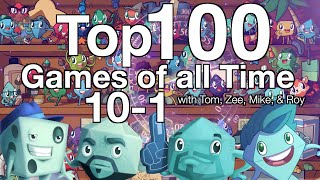 Top 100 Games of all Time (10-1)