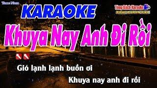 Khuya Nay Anh Đi Rồi Karaoke 123 HD (Tone Nam) - Nhạc Sống Tùng Bách